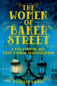 The Women of Baker Street by HWA member Michelle Birkby