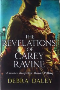 The Revelations of Carey Ravine by HWA member Debra Daley