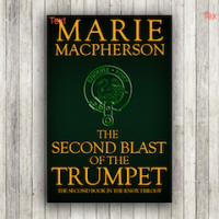 The Second Blast of the Trumpet by HWA member Marie Macpherson