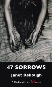 47 Sorrows – Thaddeus Lewis Mystery # 3