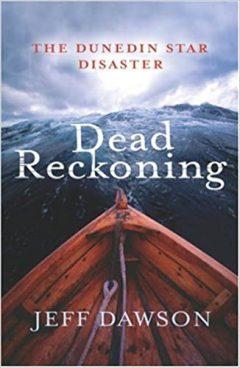 Dead Reckoning: The Dunedin Star Disaster