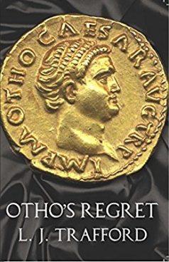 Otho's Regret by L.J. Trafford