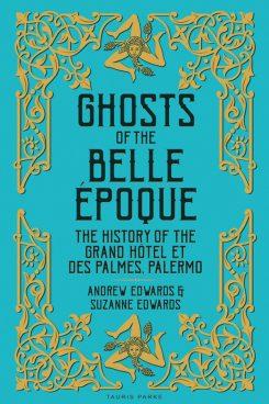 Ghosts of the Belle Époque