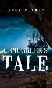 A Smuggler's Tale by HWA member Andy Clancy