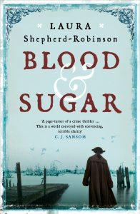 BLOOD AND SUGAR by HWA member Laura Shepherd-Robinson