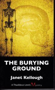 The Burying Ground – Thaddeus Lewis Mystery # 4