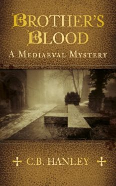 Brother's Blood: A Mediaeval Mystery