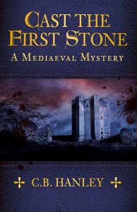 Cast the First Stone by HWA member Catherine (CB) Hanley