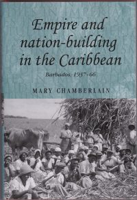 Empire and nation-building in the Caribbean: Barbados 1937-1966