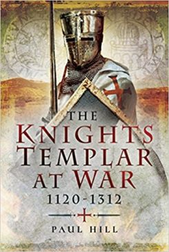 The Knights Templar at War 1119-1312
