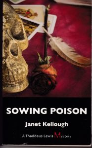 Sowing Poison – Thaddeus Lewis Mystery # 2