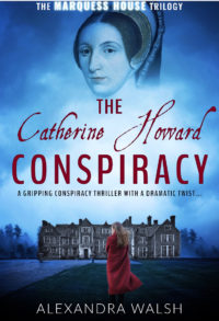 The Catherine Howard Conspiracy