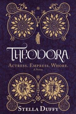Theodora, Actress, Empress, Whore UK (hardback)