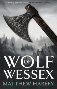 Wolf of Wessex by HWA member Matthew Harffy