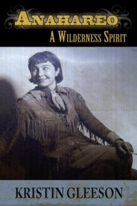 Anahareo: A Wilderness Spirit