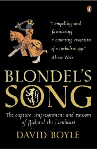 Blondel's Song: The imprisonment and ransom of Richard the Lionheart