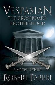 Vespasian: The Crossroads Brotherhood