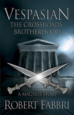 Vespasian: The Crossroads Brotherhood