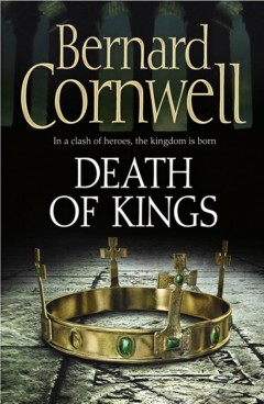 The Death of Kings (The Warrior Chronicles, book 6)