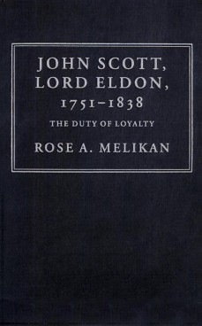 John Scott, Lord Eldon (1751-1838).  The Duty of Loyalty