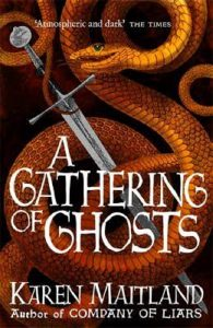 A Gathering of Ghosts by HWA member Karen Maitland