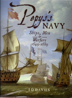 Pepys's Navy: Ships, Men and Warfare, 1649-89