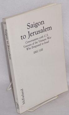 Saigon to Jerusalem: