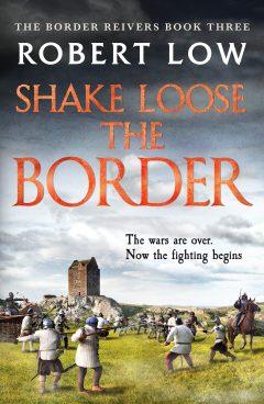 Shake Loose the Border: 3 (Border Reivers