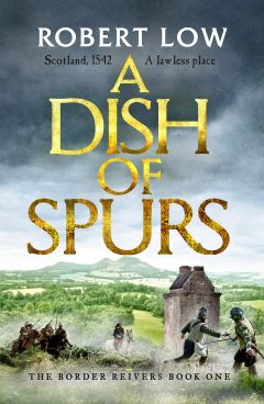 A Dish of Spurs (Border Reivers)