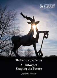 Surrey Universtiy: A History of Shaping the Future